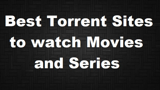 Best-Torrent-Sites-to-watch-Movies-and-S